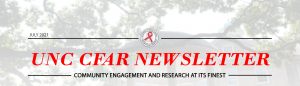 CFAR July 2021 Newsletter header: Community Engagement and Research at its Finest